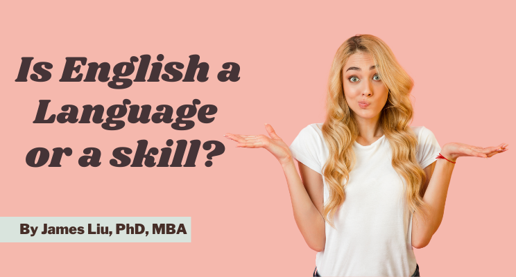 Is English a language or a skill?